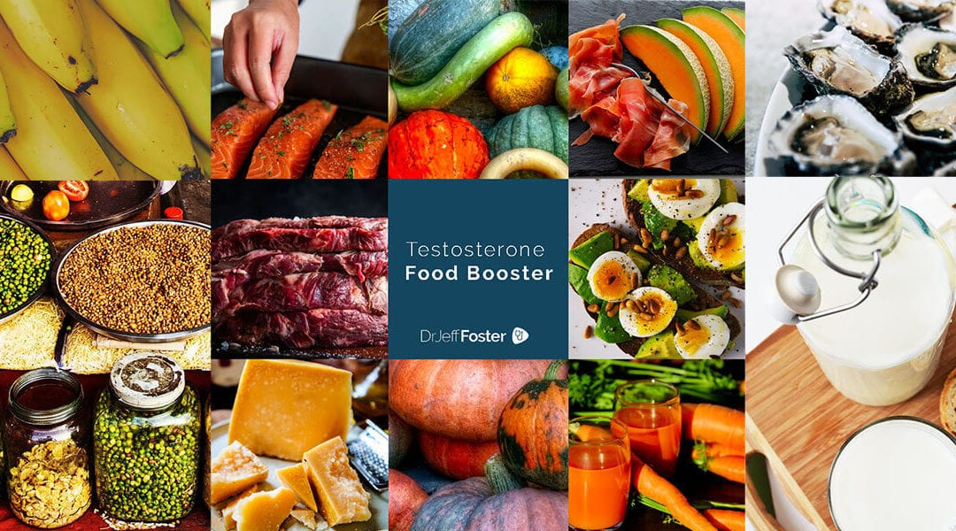 The Best Foods For Boosting Testosterone Dr Jeff Foster